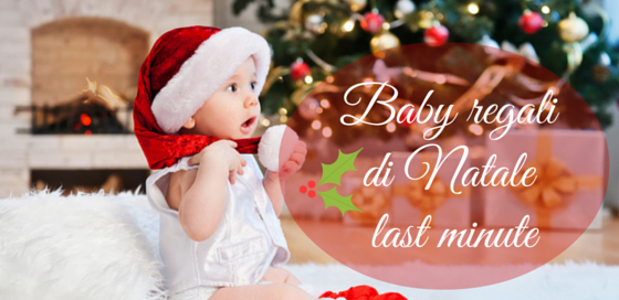 baby-regalo-natale-last-minute