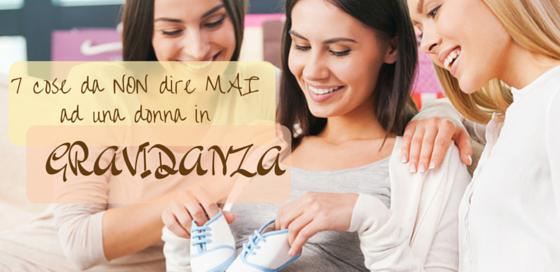 7_cose_non-dire_donna_gravidanza