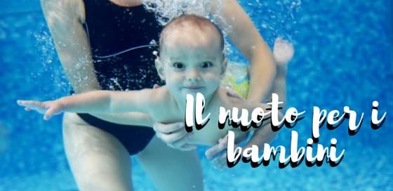 Il nuoto per i bambini