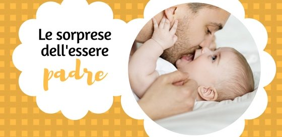 essere-padre-sorprese