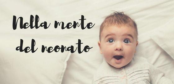 Nella mente del bebè